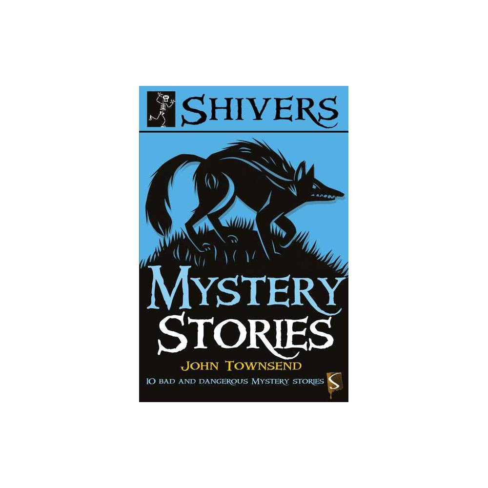 Mystery Stories Shivers By John Townsend Paperback