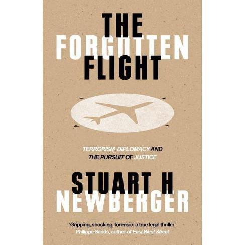 The Forgotten Flight - by  Stuart H Newberger (Hardcover) - image 1 of 1