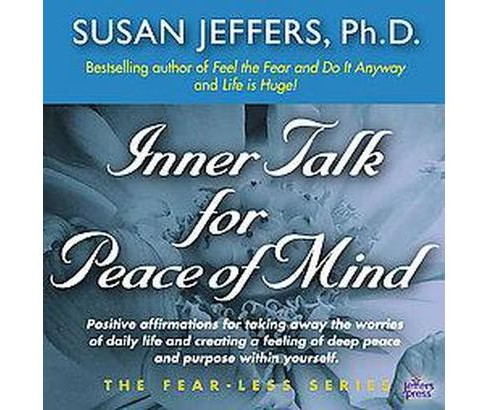 Inner Talk for Peace of Mind (CD/Spoken Word) (Susan J. Jeffers) - image 1 of 1