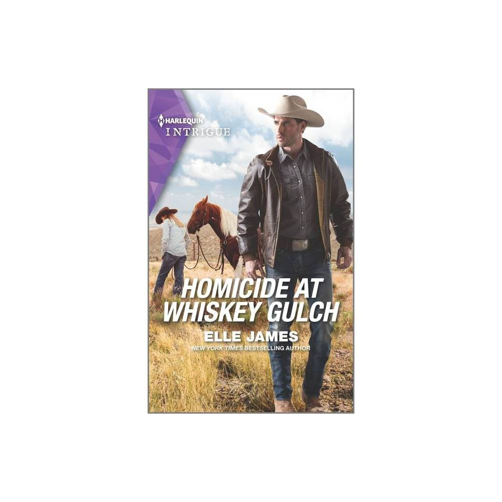 Homicide At Whiskey Gulch Outriders Series 1 By Elle James Paperback