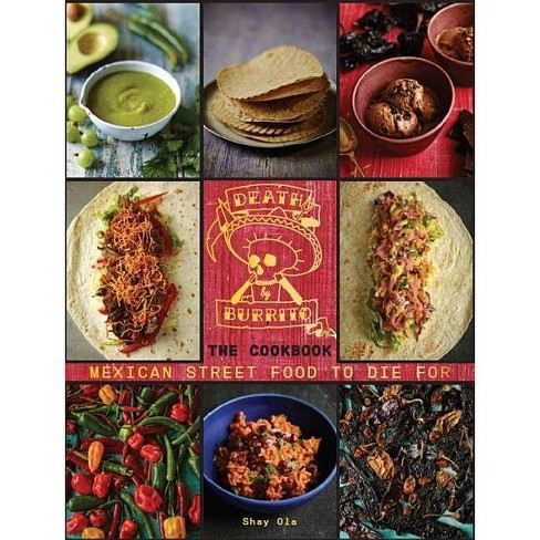 Death by Burrito - by  Shay Ola (Hardcover) - image 1 of 1