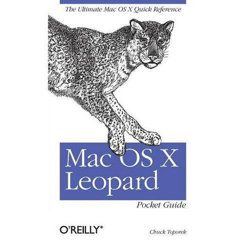 Mac OS X Leopard Pocket Guide - by Chuck Toporek (Paperback)