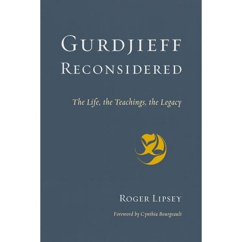 Gurdjieff Reconsidered - by  Roger Lipsey (Paperback) - image 1 of 1