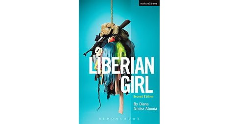Liberian Girl (Paperback) (Diana Nneka Atuona) - image 1 of 1