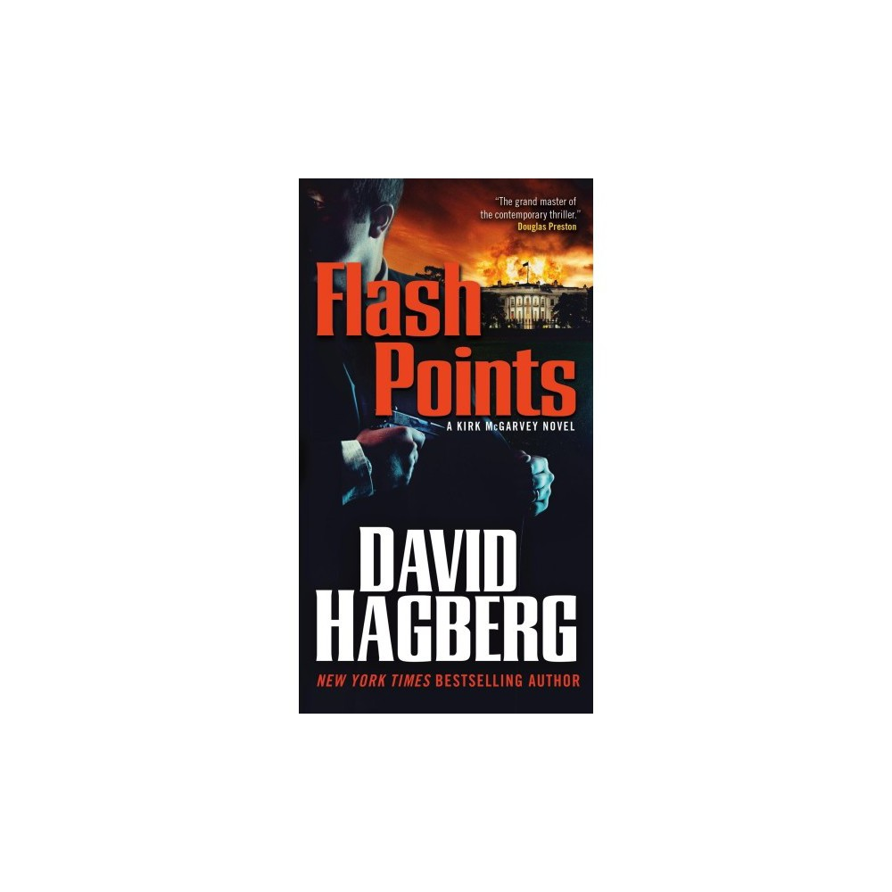 Flash Points - (Kirk McGarvey) by David Hagberg (Paperback)