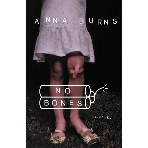 No Bones - by  Anna Burns (Paperback) - image 1 of 1