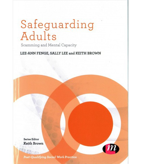 Safeguarding Adults : Scamming and Mental Capacity -  (Hardcover) - image 1 of 1