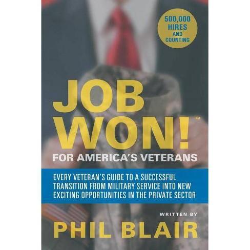 Job Won! for America's Veterans - (Paperback) - image 1 of 1