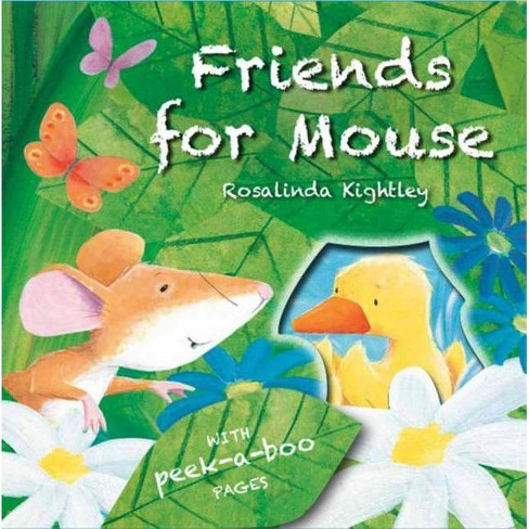 Friends for Mouse - by  Rosalinda Kightley (Hardcover) - image 1 of 1