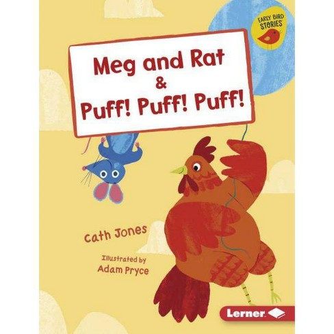 Meg and Rat & Puff! Puff! Puff! - (Early Bird Readers -- Pink (Early Bird Stories (Tm))) by  Cath Jones - image 1 of 1