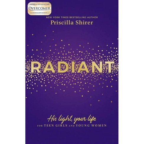 Radiant - by  Priscilla Shirer (Paperback) - image 1 of 1