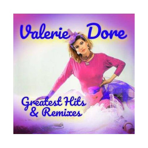Valerie Dore - Greatest Hits & Remixes (CD) - image 1 of 1