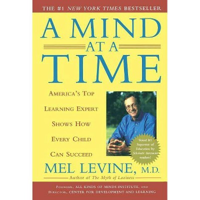 A Mind at a Time - by  Mel Levine (Paperback)