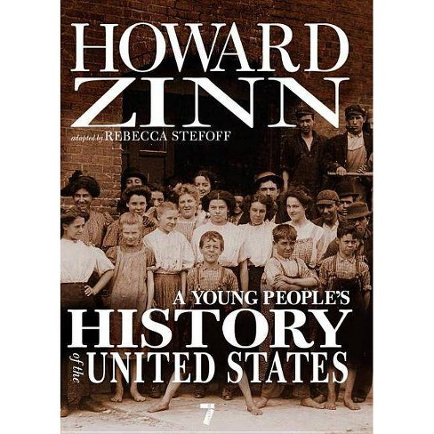 A Young People's History of the United States - (For Young People) by  Howard Zinn (Paperback) - image 1 of 1