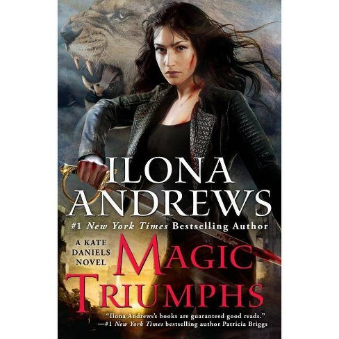 Magic Triumphs - (Kate Daniels)by  Ilona Andrews (Hardcover) - image 1 of 1