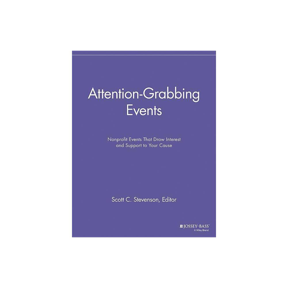 Attention Grabbing Events Special Events Galore By Scott C Stevenson Paperback