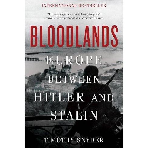 Bloodlands - by  Timothy Snyder (Paperback) - image 1 of 1