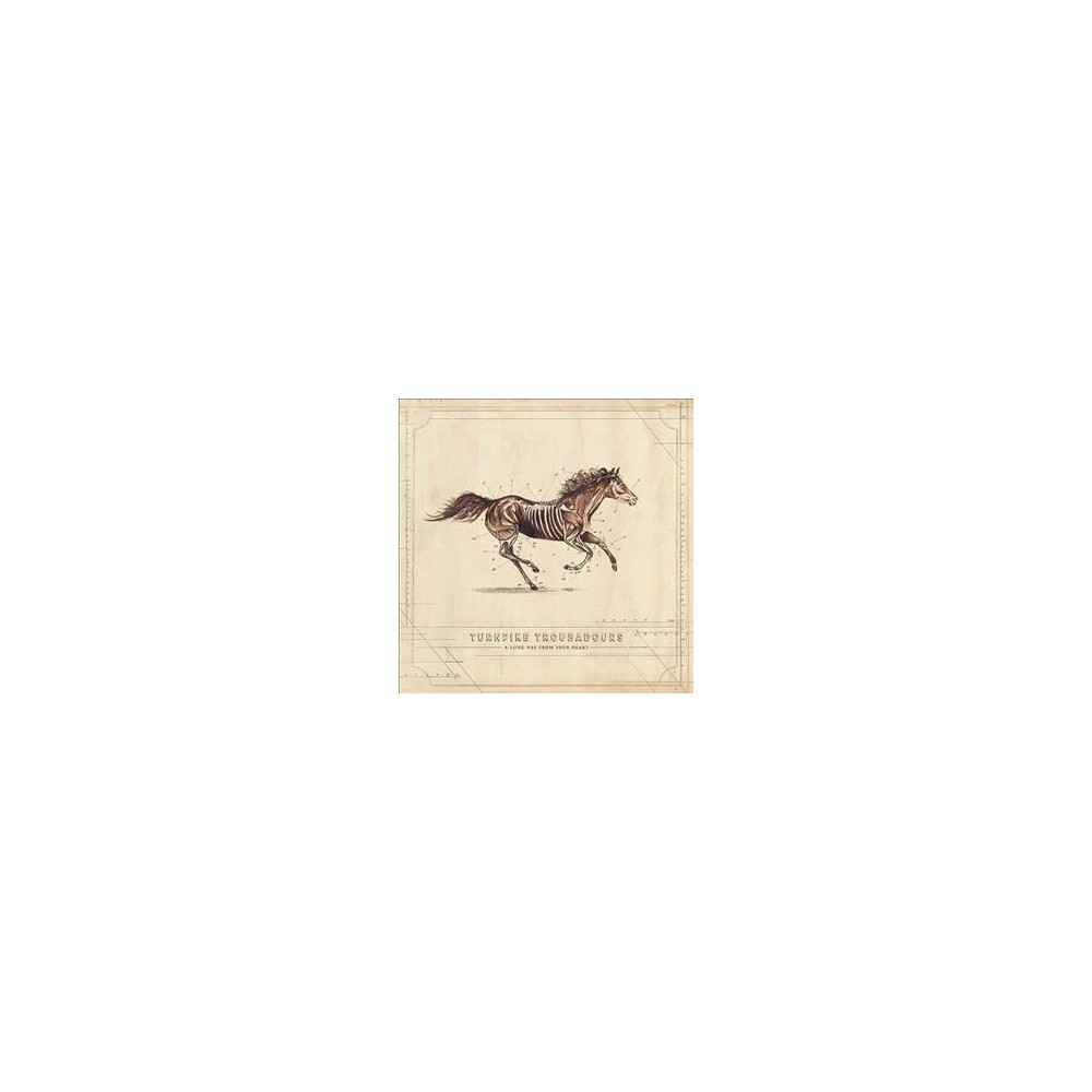 Turnpike Troubadours - Long Way From Your Heart (Vinyl)