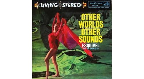 Esquivel And His Orc - Other Worlds Other Sounds (Vinyl) - image 1 of 1