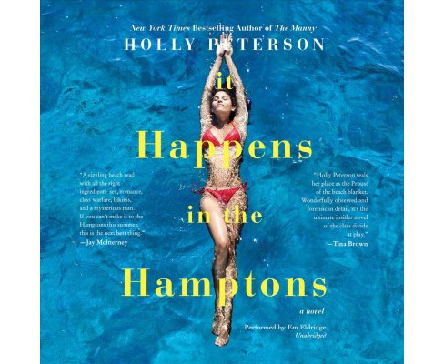 It Happens in the Hamptons (Unabridged) (CD/Spoken Word) (Holly Peterson) - image 1 of 1