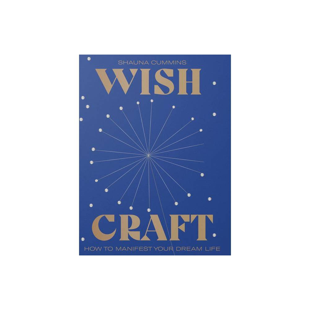 Wishcraft By Shauna Cummins Hardcover