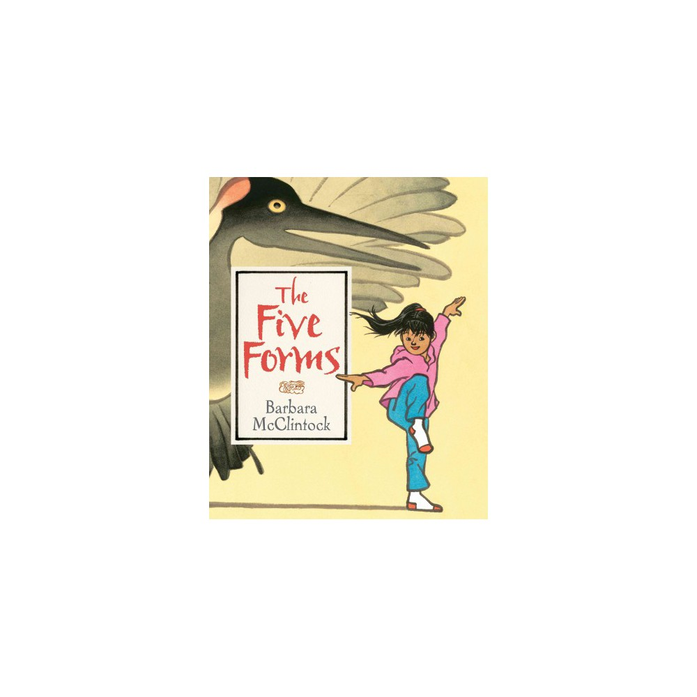 Five Forms - by Barbara McClintock (School And Library)
