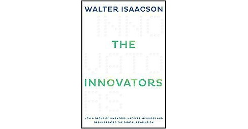 The Innovators (Hardcover) by Walter Isaacson - image 1 of 1