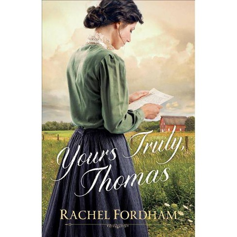 Yours Truly, Thomas - by  Rachel Fordham (Paperback) - image 1 of 1