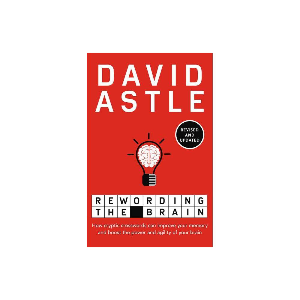 Rewording The Brain By David Astle Paperback