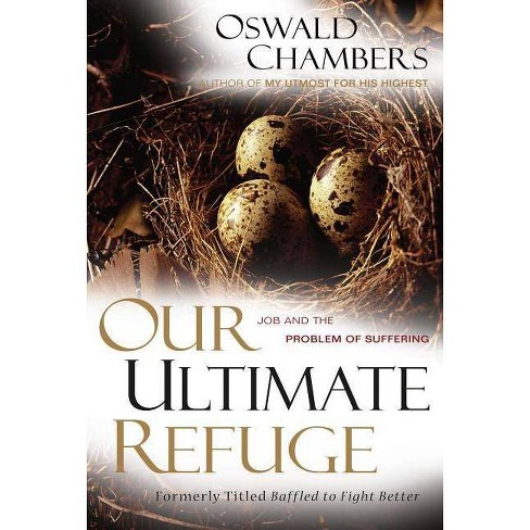 Our Ultimate Refuge - by  Oswald Chambers (Paperback) - image 1 of 1