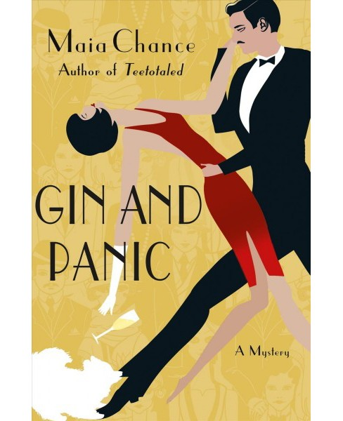 Gin and Panic -  (Discreet Retrieval Agency Mysteries) by Maia Chance (Hardcover) - image 1 of 1