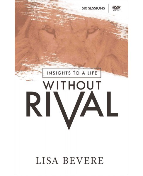 Insights to a Life Without Rival (Hardcover) (Lisa Bevere) - image 1 of 1