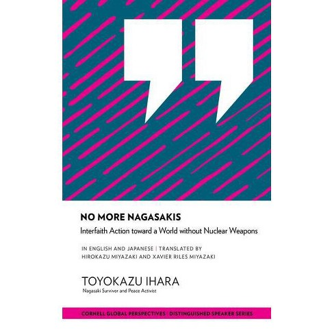 No More Nagasakis - (Distinguished Speaker) by  Toyokazu Ihara (Paperback) - image 1 of 1