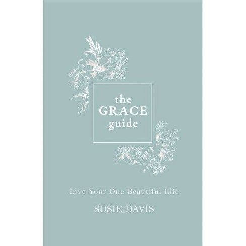 The Grace Guide - by  Susie Davis (Hardcover) - image 1 of 1