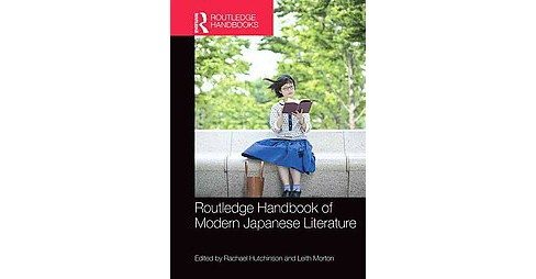 Routledge Handbook of Modern Japanese Literature (Hardcover) - image 1 of 1