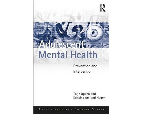 Adolescent Mental Health : Prevention and Intervention -  (Paperback) - image 1 of 1