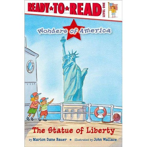 The Statue of Liberty - (Wonders of America) by  Marion Dane Bauer (Hardcover) - image 1 of 1
