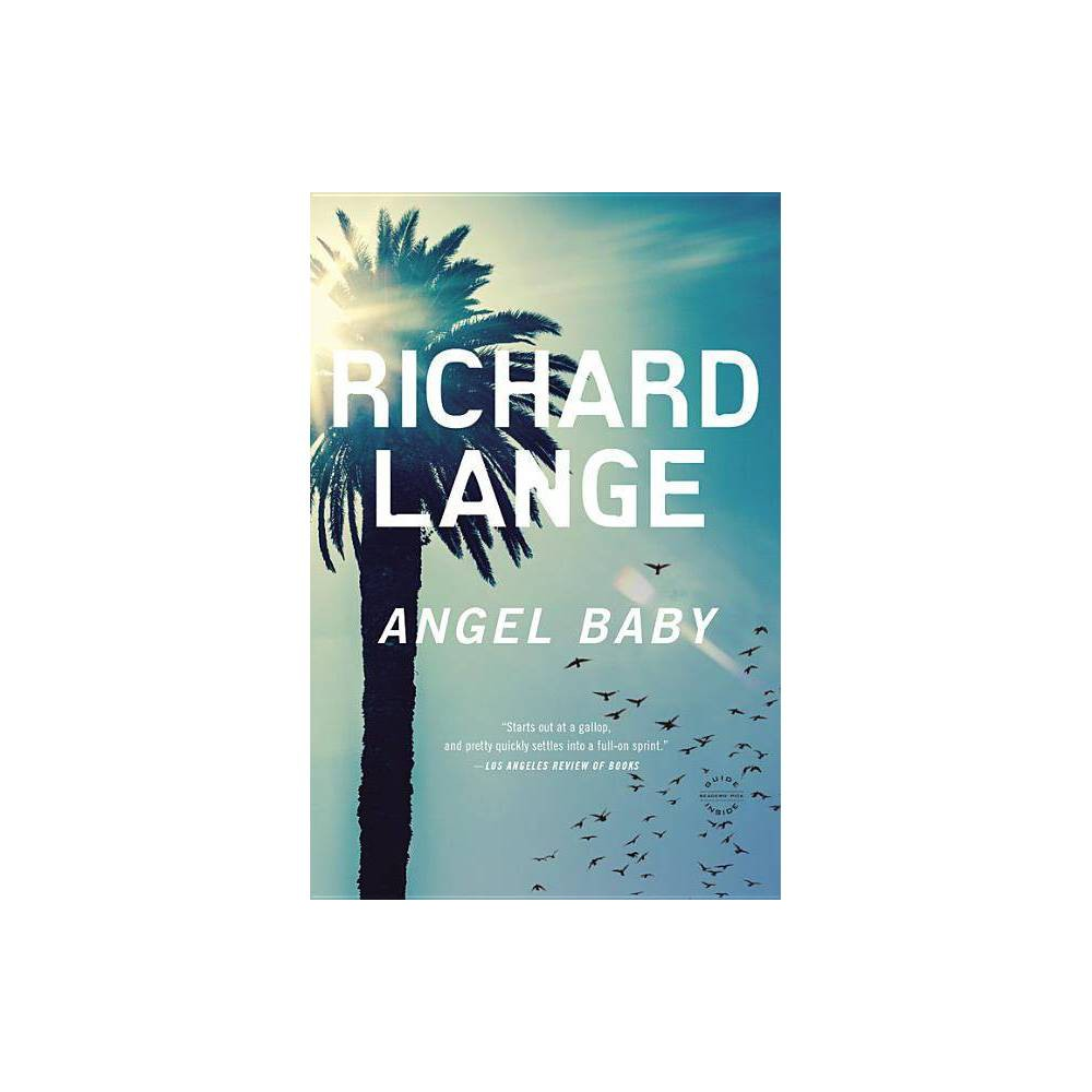 Angel Baby - by Richard Lange (Paperback)