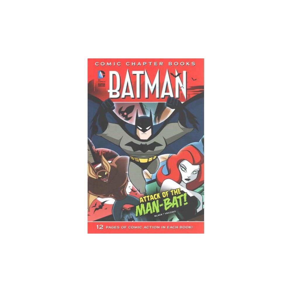 Attack of the Man-Bat! (Reprint) (Paperback) (Jake Black)