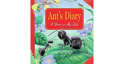 Ant's Diary : A Year in My Life (Hardcover) (Steve Parker) - image 1 of 1