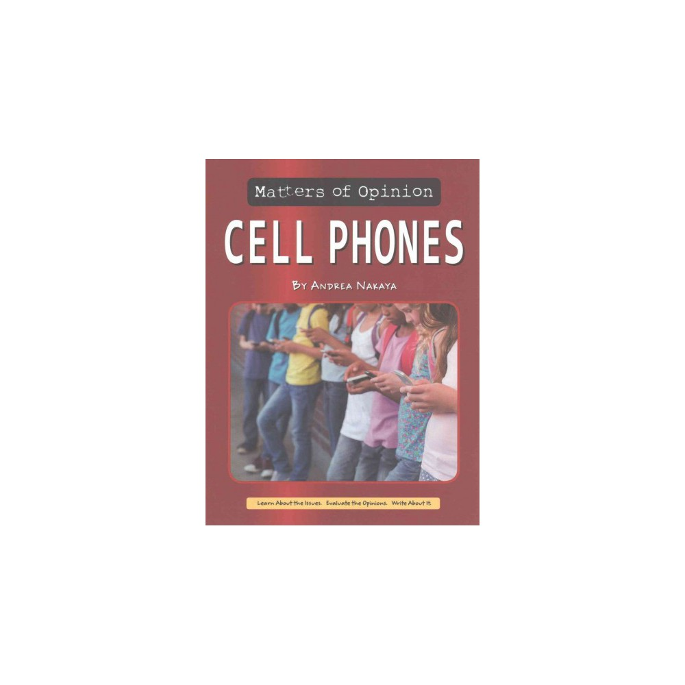 Cell Phones (Paperback) (Andrea Nakaya) Cell Phones (Paperback) (Andrea Nakaya)