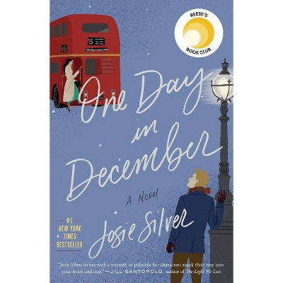 One Day in December - by Josie Silver (Paperback)