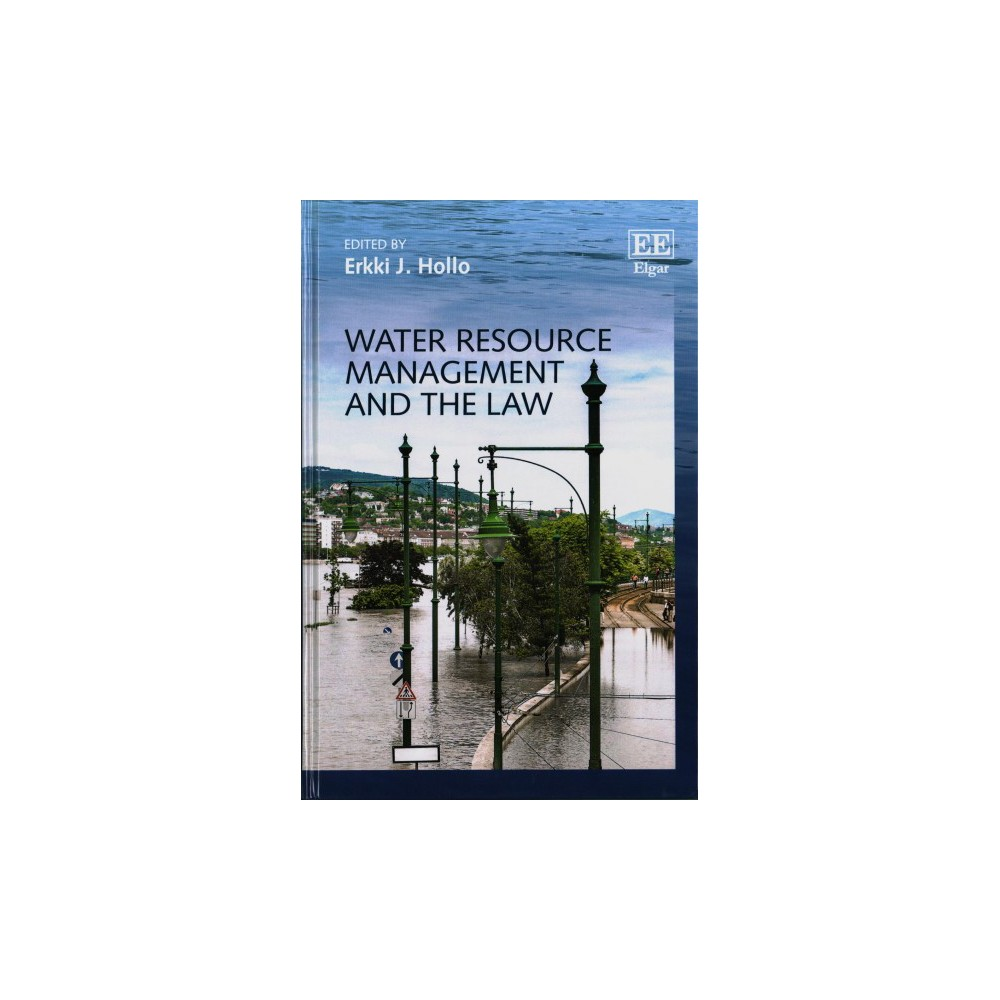 Water Resource Management and the Law (Hardcover)