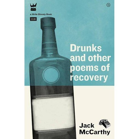 Drunks & Other Poems of Recovery - by  Jack McCarthy (Paperback) - image 1 of 1