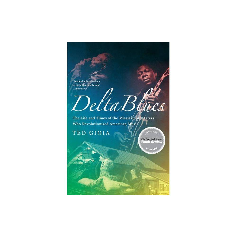 Delta Blues By Ted Gioia Paperback