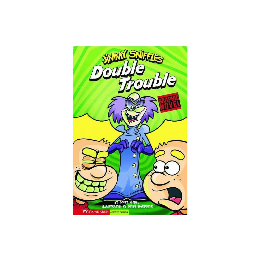 Double Trouble - (Graphic Sparks Graphic Novels (Paperback)) by Scott Nickel (Paperback)