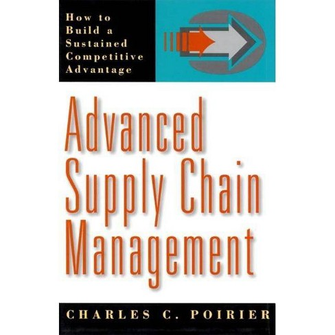 Advanced Supply Chain Management - by  Charles C Poirier (Hardcover) - image 1 of 1