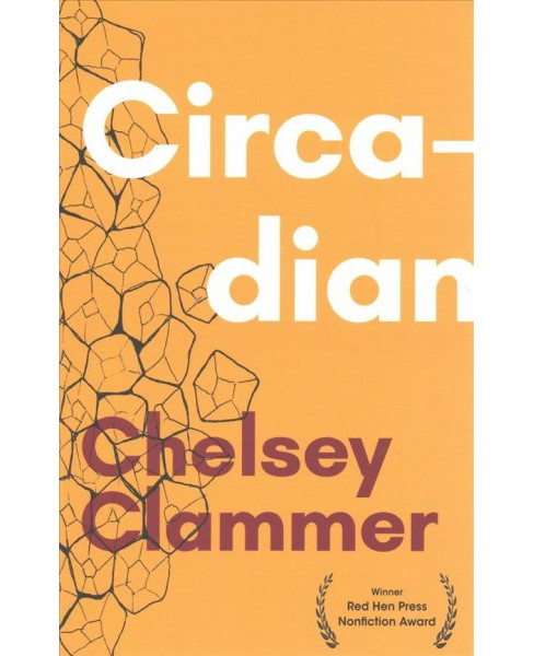Circadian -  by Chelsey Clammer (Paperback) - image 1 of 1