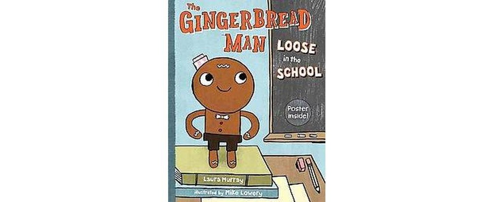 Gingerbread Man Loose in the School (School And Library) ...