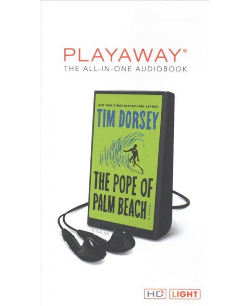 Pope of Palm Beach : Library Edition -  Unabridged by Tim Dorsey (Pre-Loaded Audio Player) - image 1 of 1
